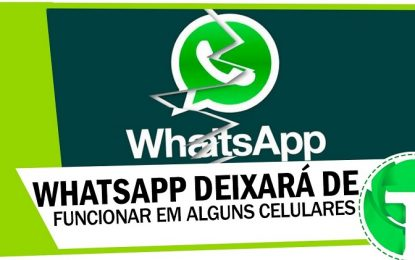 WhatsApp vai parar de funcionar em alguns celulares