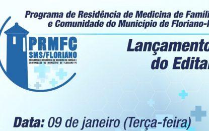 Sec. de Saúde de Floriano lança edital do Programa de Residência de Medicina de Família e Comunidade nesta terça (09)