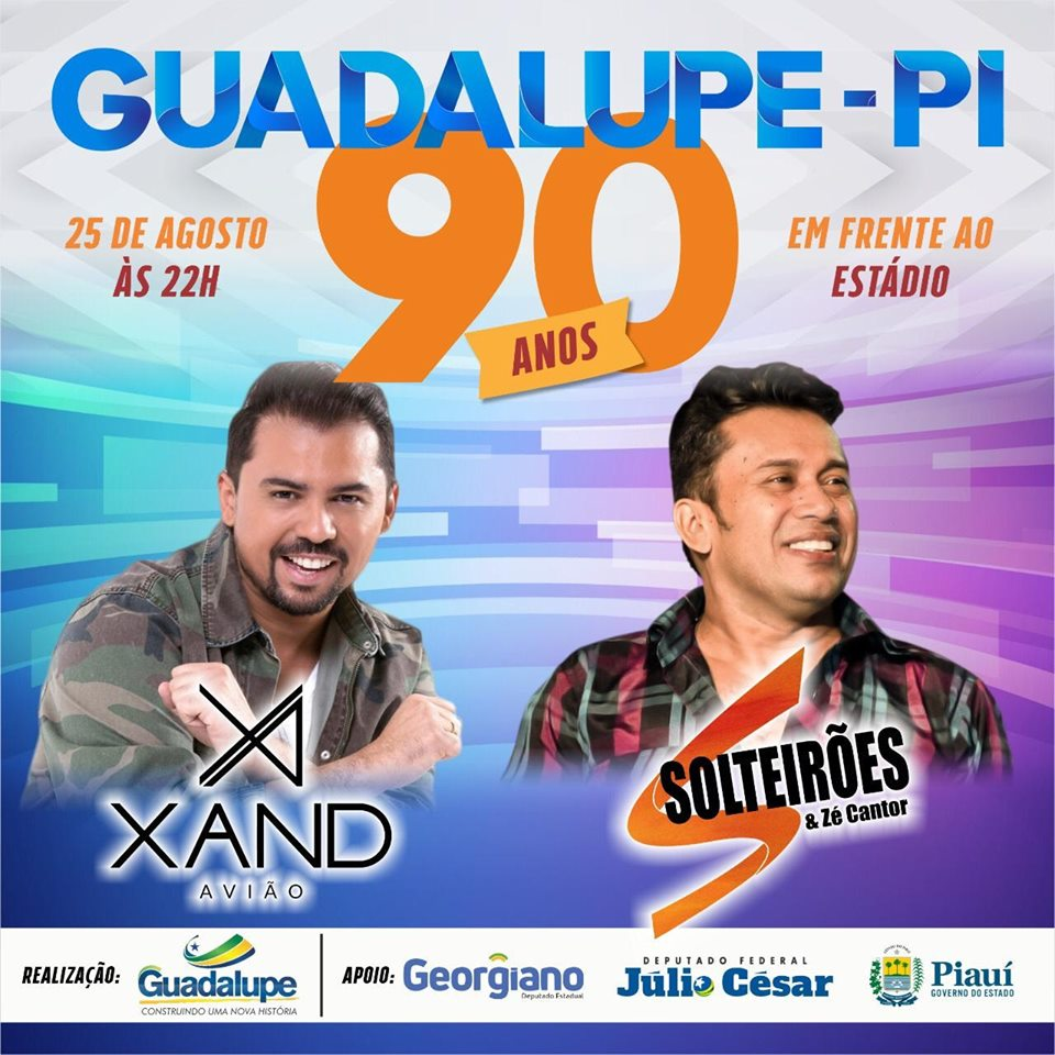 25 de agosto tem Xand Avião e Zé Cantor no aniversário dos 90 anos de Guadalupe
